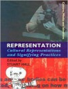 Representation: Cultural Representations and Signifying Practices (Culture, Media and Identities Series) - Stuart Hall, The Open University