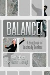 Balance!: A Handbook for Unsteady Seniors - Charles Press, Donald H Blough