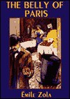 The Belly of Paris - Émile Zola, Ernest Alfred Vizetelly, Frederick Davidson