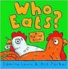 Who Eats? - Edwina Lewis, Ant Parker