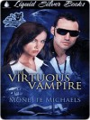 The Virtuous Vampire [A Gooden and Knight Mystery - Monette Michaels