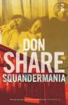 Squandermania - Don Share