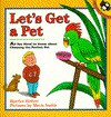 Let's Get a Pet: All You Need to Know about Choosing the Perfect Pet - Harriet Ziefert, Mavis Smith