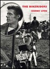 The Bikeriders - Danny Lyon