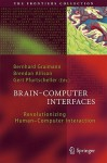 Brain-Computer Interfaces: Revolutionizing Human-Computer Interaction - Bernhard Graimann, Gert Pfurtscheller, Brendan Allison