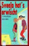 Svenja Hat's Erwischt. ( Ab 12 J.) - Christian Bieniek
