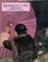 Japanese crafts - John Lowe