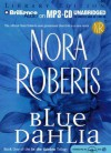Blue Dahlia (In The Garden) - Susie Breck, Nora Roberts