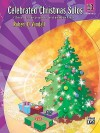 Celebrated Christmas Solos, Bk 3: 7 Christmas Favorites Arranged for Early Intermediate Pianists - Robert Vandall