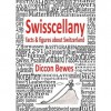 Swisscellany - Diccon Bewes