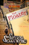 The Floater - Sheryl Sorrentino