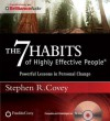 The 7 Habits of Highly Effective People: Powerful Lessons in Personal Change (Audiocd) - Stephen R. Covey