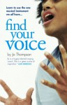 Find Your Voice - Jo Thompson, James Sleigh, Berni Georges