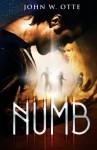 Numb - John W. Otte