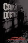 The Crime Doctor - E.W. Hornung