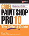 Corel Paint Shop Pro X: The Official Guide - David Huss, Lori J. Davis