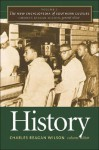 The New Encyclopedia of Southern Culture, Volume 3: History - Charles Reagan Wilson
