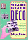 Miami Beach Deco: The World at Your Feet - Alan Rose