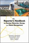 The Reporter's Handbook on Nuclear Materials, Energy, and Waste Management - Michael R. Greenberg, Bernadette M. West, Karen W. Lowrie, Henry J. Mayer