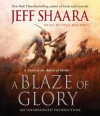 A Blaze of Glory: A Novel of the Battle of Shiloh (Audio) - Jeff Shaara, Paul Michael