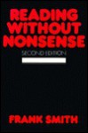 Reading Without Nonsense - Frank Smith