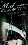 Buiten zinnen - Mel Wallis de Vries
