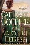 The Valcourt Heiress - Catherine Coulter