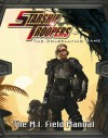 Starship Troopers: Mobile Infantry Field Manual - Matthew Sprange, Richard Ford, J. C. Alvarez