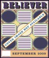 The Believer, Issue 65: September 2009 - Heidi Julavits, Ed Park, Vendela Vida