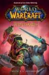 World of Warcraft: Teufelskreis: BD 1 (German Edition) - Keith R.A. DeCandido, Mathias Ulinski, Holger Wiest, Mick Schnelle