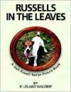 Russells in the Leaves - R. Leland Waldrip
