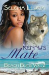Renny's Mate (Beach Bums Vol. 2) - Selena Illyria