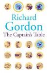 The Captain's Table - Richard Gordon