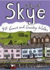 Isle Of Skye: 40 Coast And Country Walks - Paul Webster, Helen Webster