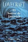 El horror de Dunwich - H.P. Lovecraft