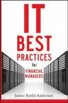 IT Best Practices for Financial Managers - Janice M. Roehl-Anderson