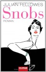 Snobs - Julian Fellowes