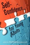 Self-Confidence...for Young Adults - Tony Richards