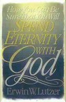 How You Can Be Sure That You Will Spend Eternity With God - Erwin W. Lutzer
