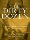 The Dirty Dozen - Robert A. Levy
