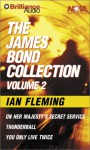 The James Bond Collection 2: Thunderball/On Her Majesty's Secret Service/You Only Live Twice (Audio) - Ian Fleming