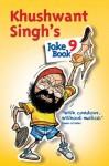 Khushwant Singh's Joke Book 9 - Khushwant Singh