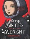 Twelve Minutes to Midnight - Christopher Edge