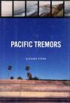 Pacific Tremors - Richard G. Stern