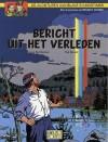 Bericht uit het verleden (Blake & Mortimer) - Jean Van Hamme, Ted Benoît