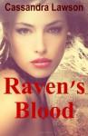Raven's Blood - Cassandra Lawson