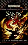 Sand of the Soul: Sembia: Gateway to the Realms, Book 6 (Sembia Gateway to the Realms) - Voronica Whitney-Robinson