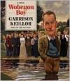 Wobegon Boy - Garrison Keillor