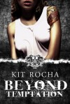 Beyond Temptation - Kit Rocha