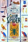 The Green Spider: and Other Forgotten Tales of Mystery and Suspense - Sax Rohmer